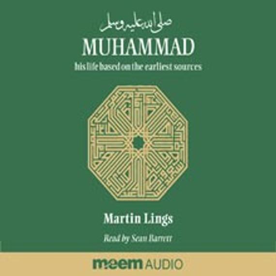 Muhammad (s) - Martin Lings Audio [CDs]