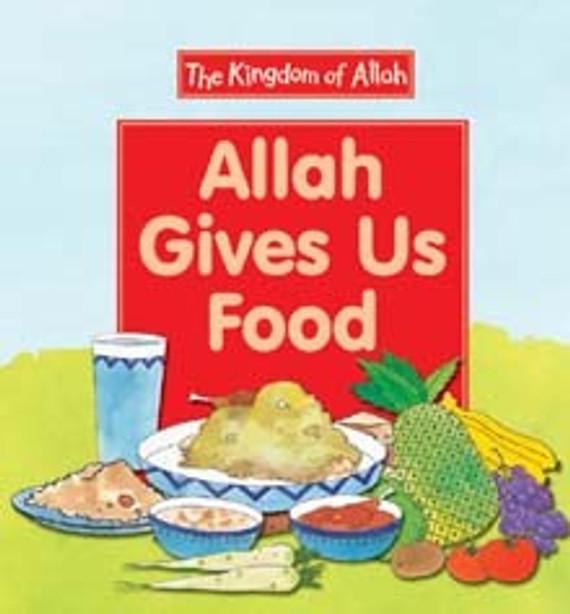 Allah Gives Us Food (PB)