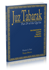 This book is a student-friendly presentation of the 29th Juz or part of the Qur'an. This book is for advanced students who have finished Juz 'Amma and ready to progress to other parts of the Qur'an. Evidently, they do not require English transliteration to read or memorize the Arabic ayat.