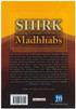 Shirk According To Scholars From The Four Madhhabs