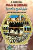 A Guide for Hajj & Umrah