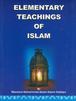 Elementary Teachings of Islam