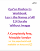 Qur'an Flashcards  Workbook:  Learn the Names of All  114 Surahs  Without Images (E-Book)