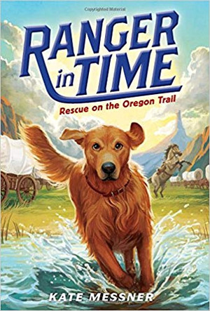 Rescue on the Oregon Trail(Ranger in Time #1)