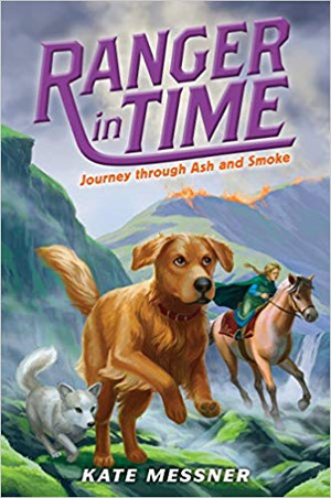Journey through Ash and Smoke (Ranger in Time #5)