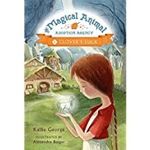 Clover's Luck: The Magical Animal Adoption Agency Book 1