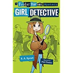 Friday Barnes, Girl Detective (Friday Barnes Mysteries)