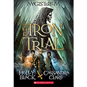 Iron Trial (Magisterium, Book 1)