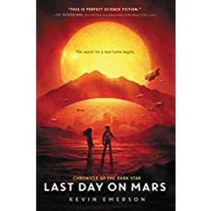 Last Day on Mars (Chronicle of the Dark Star)