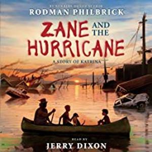 Zane and the Hurricane: A Story of Katrina