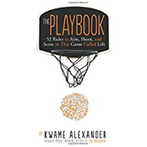 Playbook: 52 Rules to Aim, Shoot, and Score in this Game Called Life