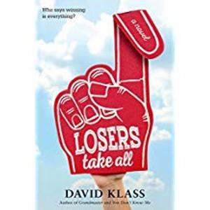 Losers Take All : A Novel