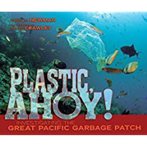 Plastic Ahoy!Investigating the Great Pacific Garbage Patch