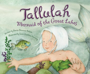 Tallulah: Mermaid of the Great Lakes