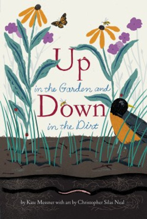Up in the Garden & Down in the Dirt