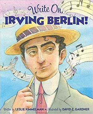 Write On, Irving Berlin!