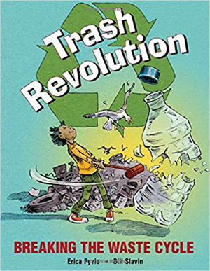 Trash Revolution: Breaking the Waste Cycle
