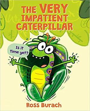 Very Impatient Caterpillar