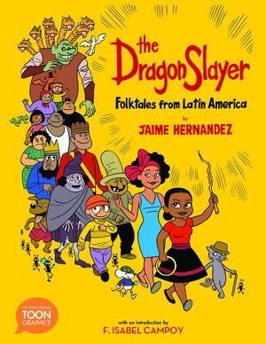 Dragon Slayer: Folktales from Latin America