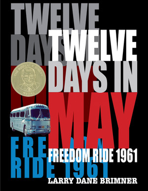 Twelve Days in May: Freedom Ride 1961