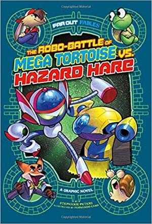 Robo-Battle of Mega Tortoise VS. Hazzard Hare: A Graphic Novel