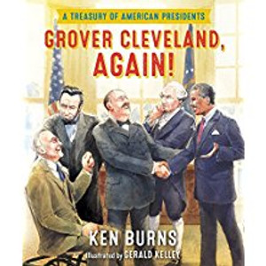 Grover Cleveland, Again! A Treasury of American Presidents