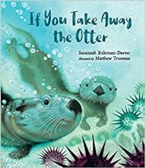 If You Take Away the Otter