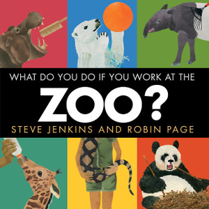What Do You Do If You Work at the Zoo?