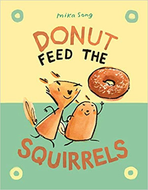 Don't Feed the Squirrels