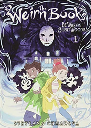 Be Wary of the Silent Woods (The Weirn Books, 1)