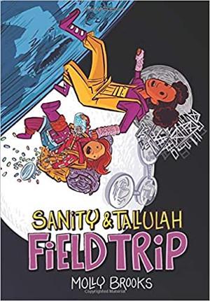 Field Trip (Sanity & Tallulah, 2)