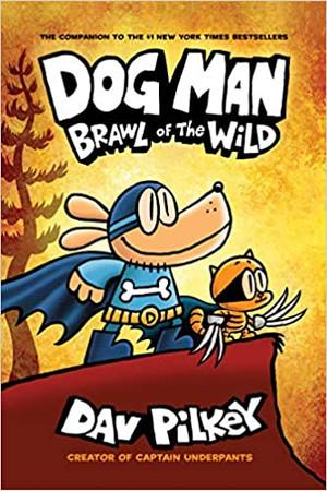 Dog Man : Brawl of the Wild