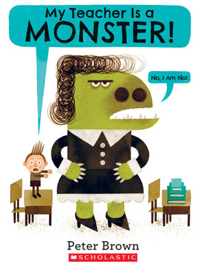 My Teacher Is a Monster! (No, I Am Not.)