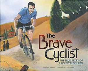 Brave Cyclist : The True Story of a Holocaust Hero