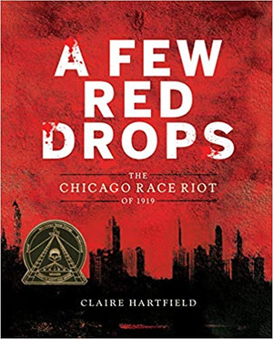 Few Red Drops : The Chicago Race Riot of 1919
