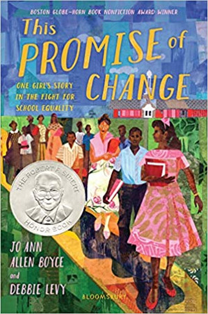 This Promise of Change : One Girl's Story in the Fight for School Equality