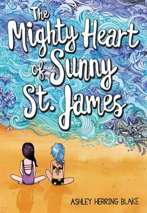 Mighty Heart of Sunny St. James