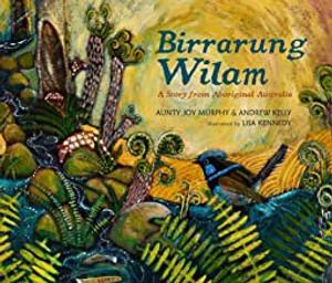 Birrarung Wilam : A Story from Aboriginal Australia