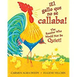 Gallo Que No Se Callaba!/The Rooster Who Would Not be Quiet!
