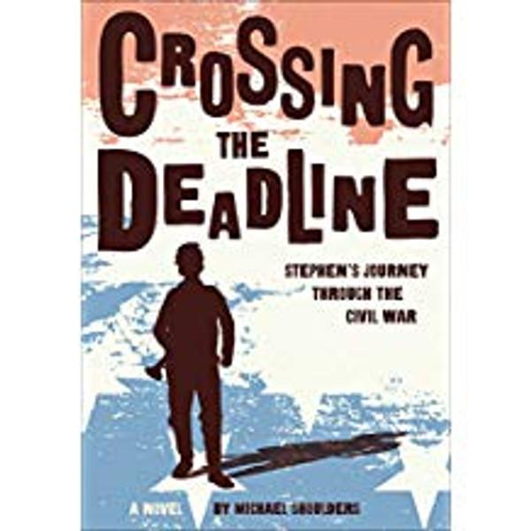 Crossing the Deadline: Stephen's Journey Through the Civil War