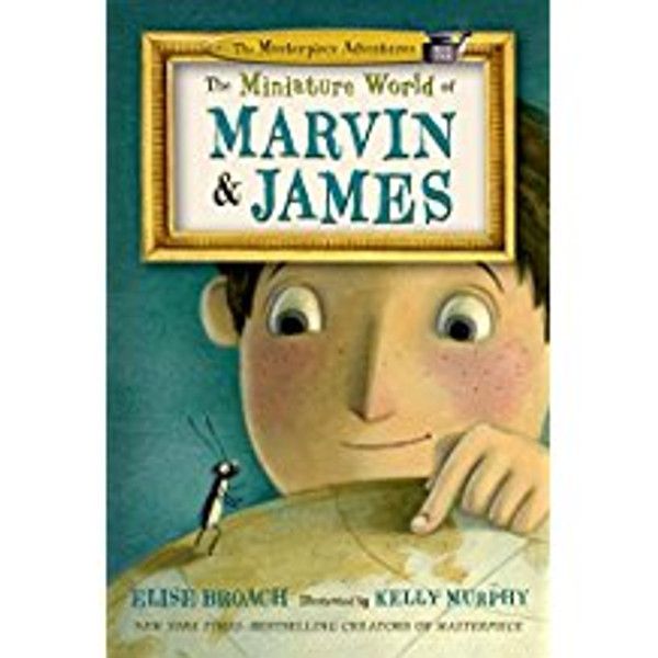 Miniature World of Marvin and James: Masterpiece Adventures, Book One