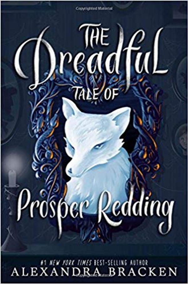 Dreadful Tale of Prosper Redding