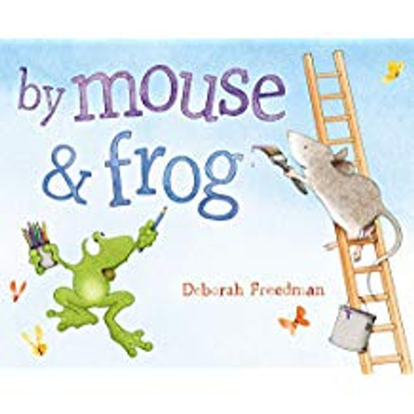 By Mouse & Frog