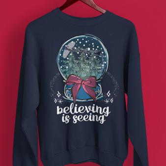 Believing is Seeing Sweatshirt