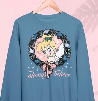 Always believe in fairies sweatshirt