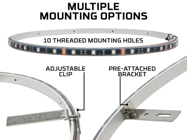Multiple Mounting Options with Pre-Attached Mounting Brackets & Clip-On Brackets
