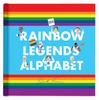 Alphabet Book- Rainbow Legends