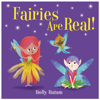 Fairies Are Real!