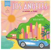 Hello World: Los Angeles A Book Of Time