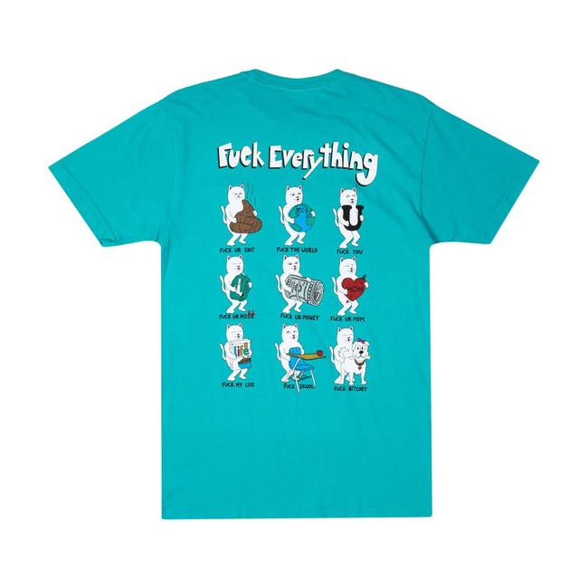 Rip N Dip - T-Shirt - Fuck Everything - Aqua